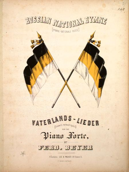 Russian National Hymne (Hymne-Nationiale Russe). Vaterlands-Lieder (chants Patriotiques)