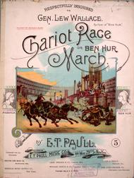 Chariot Race, or, Ben Hur March