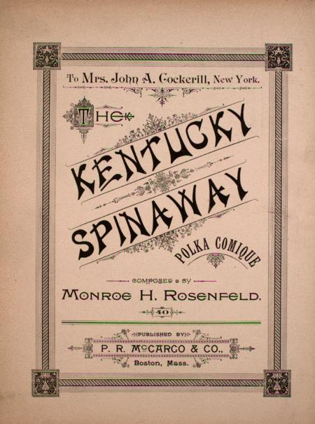 The Kentucky Spinaway. Polka Comique