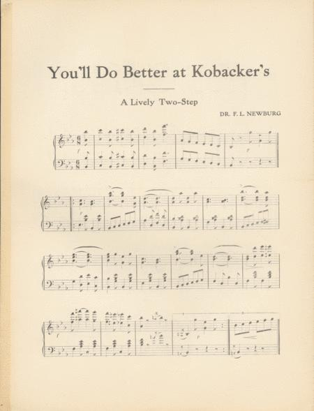 You'll Do Better at Kobacker's. A Lively Two-Step