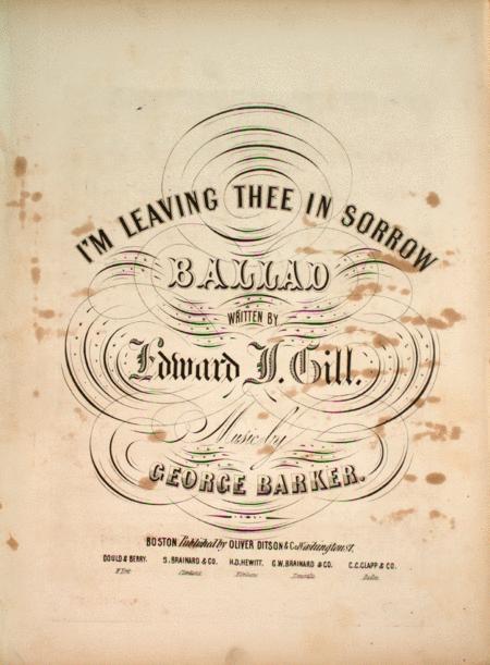 I'm Leaving Thee in Sorrow. Ballad