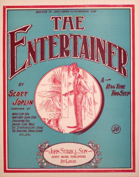 The Entertainer. A Rag Time Two Step