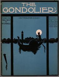 The Gondolier. Intermezzo. March, Two-Step