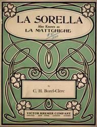 La Sorella. Also Known as La Mattchiche