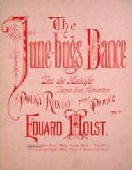 The June-bugs Dance. Tanz der Maikafer. Danse d'un Hanneton. Polka Rondo pour Piano