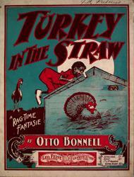 Turkey in the Straw. A Rag-Time Fantasie