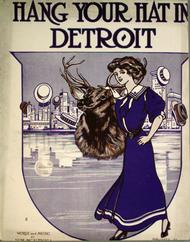 Hang Your Hat In Detroit