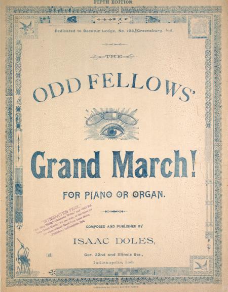 Odd Fellows' Grand March! For Piano or Organ