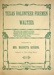 Texas Volunteer Firemen. Waltzes