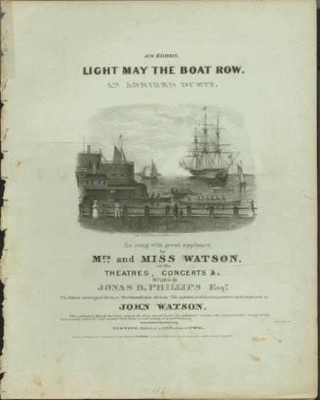Light May the Boat Row. And Admired Duett