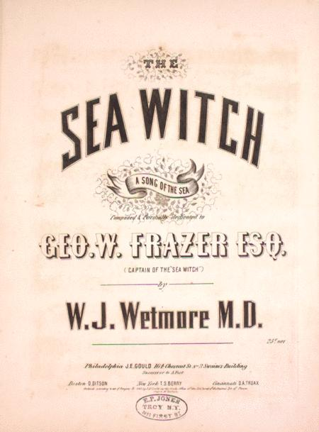 The Sea Witch. A Song of the Sea