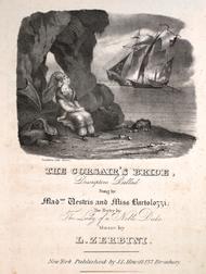 The Corsair's Bride. Descriptive Ballad