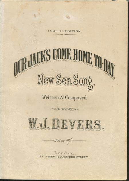 Our Jack's Come Home To-Day. New Sea Song