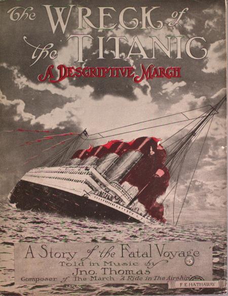 The Wreck of the Titanic. A Descriptive March