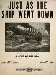 Just as the Ship Went Down. A Song of the Sea