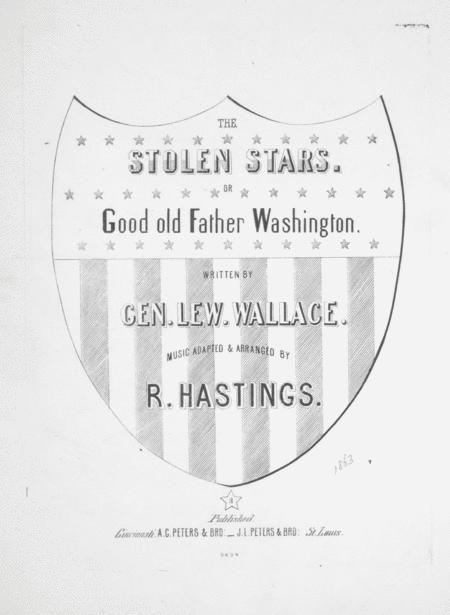 The Stolen Stars, or, Good old Father Washington