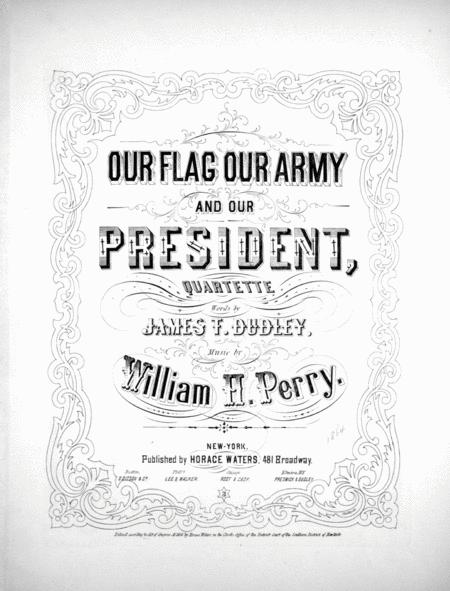 Our Flag Our Army And Our President, Quartette