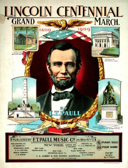 Lincoln Centennial. Grand March