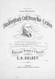 Washington's Call from the Grave. Patriotic Song & Chorus