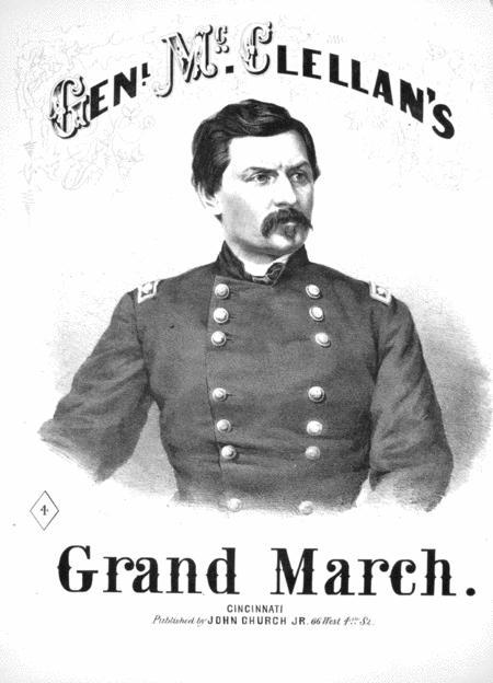 General McClellan's Grand March