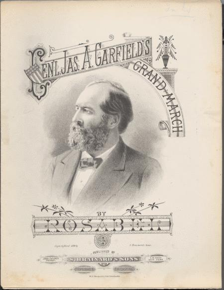 General James A. Garfield's Grand March