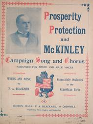 Prosperity, Protection and McKinley. Campaign Song and Chorus