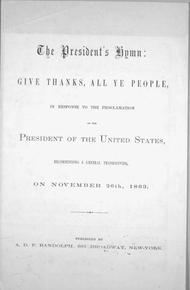 The President's Hymn Give Thanks, All Ye People