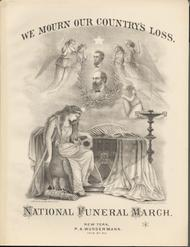 We Mourn Our Country's Loss. National Funeral March