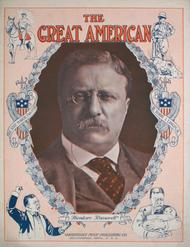 The Great American. (Theodore Roosevelt). One Step; March-Two-Step