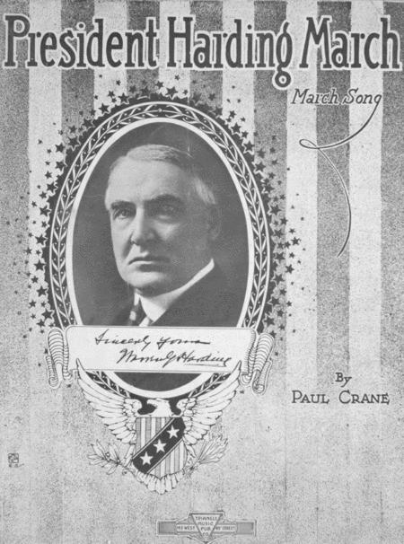 President Harding March. March Song