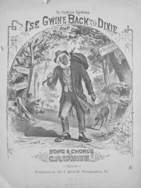 I'se Gwine Back to Dixie. Song & Chorus