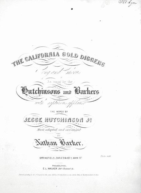 The California Gold Diggers. Song and Chorus