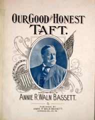 Our Good and Honest Taft