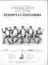 Music of the Ethiopian Serenaders. De Color'd Fancy Ball