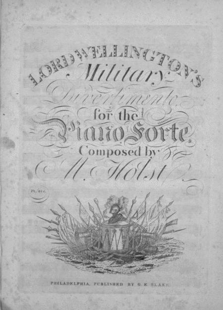 Lord Wellington's Military Divertimento for the Piano Forte