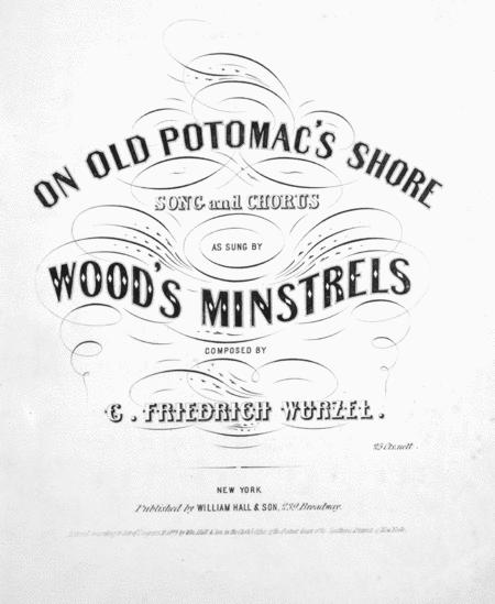 On Old Potomac's Shore. Song and Chorus
