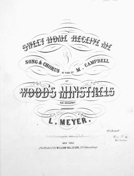 Sweet Home Receive Me. Song & Chorus