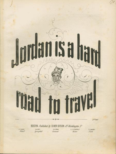 Jordan is a hard road to travel