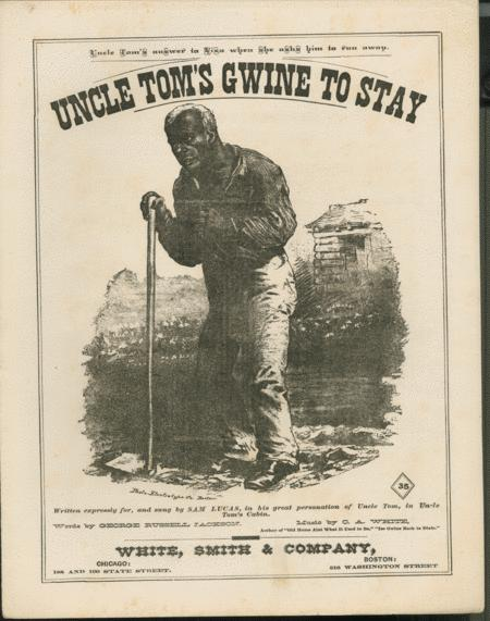 Uncle Tom's Gwine to Stay