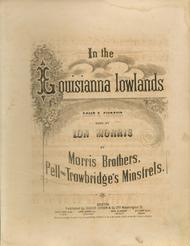 In the Louisianna Lowlands. Song & Chorus