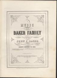 Music of the Baker Family. Ten Years Ago