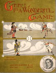 Gee! It's a Wonderful Game. Song
