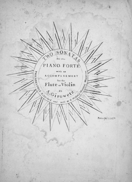 Two Sonatas for the Piano Forte with an Accompanement for the Flute or Violin