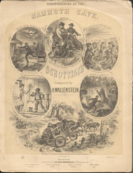 Reminiscences of the Mammoth Cave; Schottisc