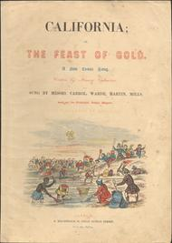 California, or, The Feast of Gold. A New Comic Song
