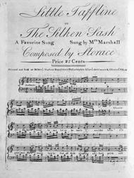 Little Taffline, or, The Silken Sash. A Favorite Song
