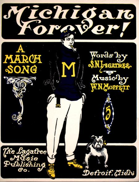Michigan Forever! A March Song
