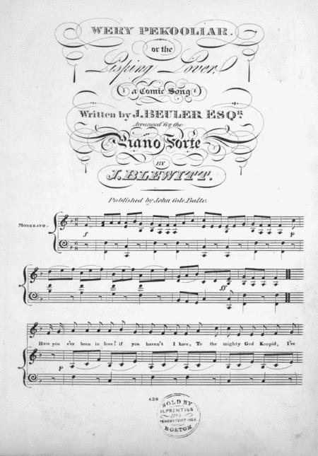 Wery Pekooliar, or, The Lisping Lover. A Comic Song