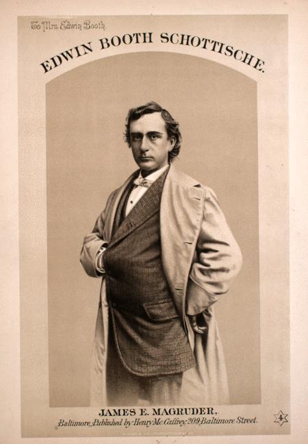 Edwin Booth Schottische