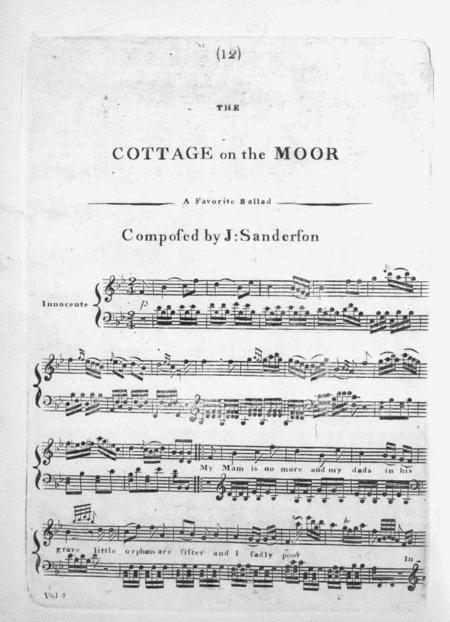 The Cottage on the Moor. A Favorite Ballad
